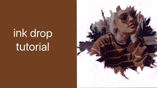 ink drop tutorial | ccp