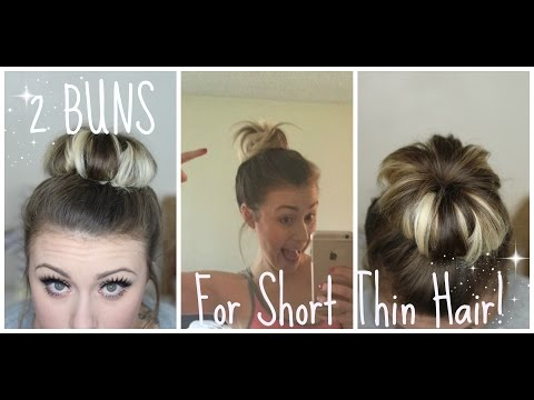 How To Create 2 Full Buns For Short, Thin Hair!