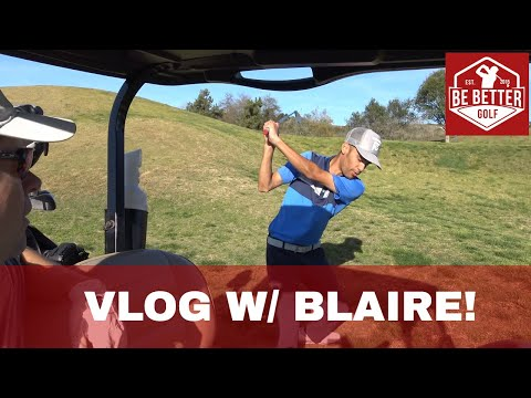 Vlog with Pro Golfer Blaire McKeithen, Be Better Golf Vlog