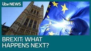 What's next for the Brexit saga? | ITV News