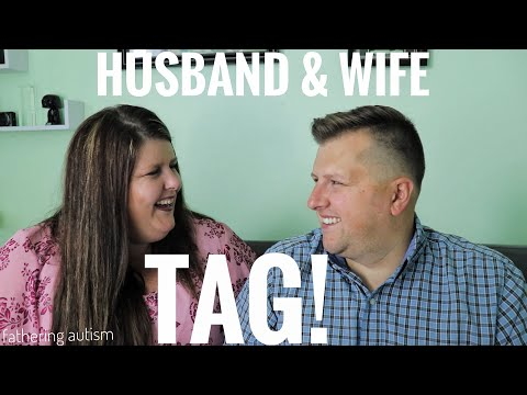 Husband and Wife Tag ~ Autism Parents