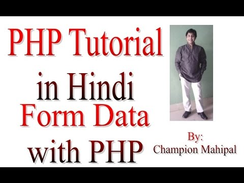 Learn PHP Tutorial in Hindi 30 Get Form data with PHP Form Handling