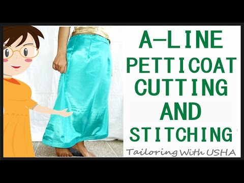 A Line Petticoat Cutting And Stitching   Step By Step Tutorial - Tailoring With Usha