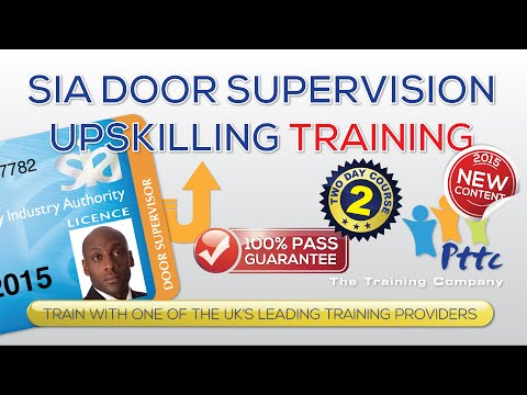 SIA DOOR Supervisor Upskilling Training Course - PTTC - London
