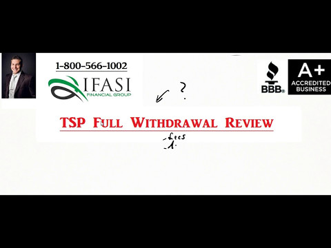 TSP Full Withdrawal - TSP Full Withdrawal Review