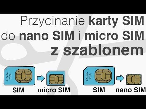 Przycinanie karty SIM do nano SIM / micro SIM - Poradnik + SZABLON - WSZYSTKIE TELEFONY