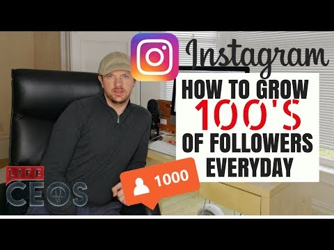 INSTAGRAM - HOW TO GROW 100'S FOLLOWERS EVERYDAY
