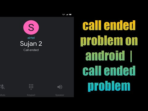 Call ended problem on android solution 2018 | 3 way to fix | 100% working Methods