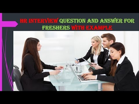 HR Interview Questions and Answers for FRESHERS With Best Examples