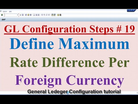 GL Configuration Steps #19 Define Maximum Exchange Rate Difference per Foreign Currency