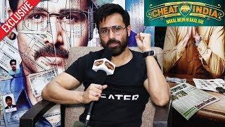 Cheat India Movie | Emraan Hashmi Exclusive Interview