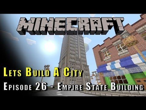Minecraft :: Lets Build A City :: Empire State Building! :: E26
