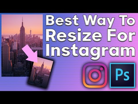 BEST Way to Resize for Instagram 2017