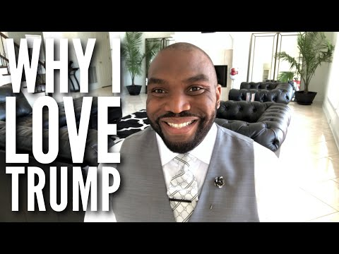 Why I love Donald Trump and agree with Kanye West