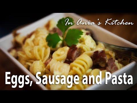 Pasta with Eggs and Sausage - Makaron z Jajkami i Kiełbasą - Recipe #279