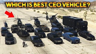 GTA 5 ONLINE : WHICH IS BEST CEO VEHICLE?