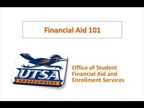 UTSA - The Graduate School Financial Aid Presentation