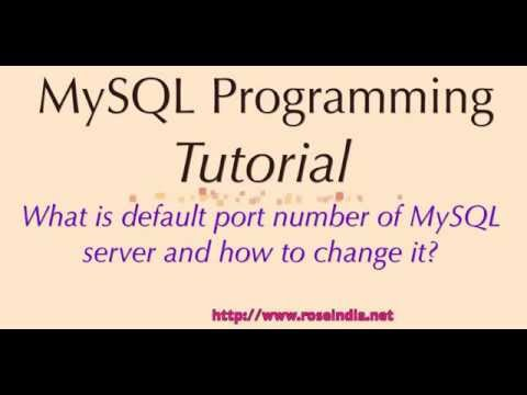 What is default port number of MySQL server and how to change it?