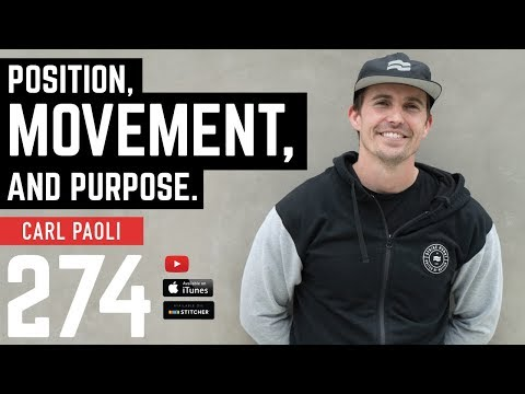 Position, Movement, and Purpose with Carl Paoli – Barbell Shrugged 274