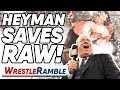Paul Heyman SAVES Raw WWE Raw July 1 2019 WrestleTalk WrestleRamble