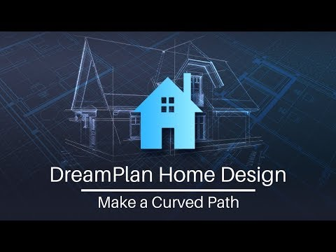 DreamPlan Home Design Tutorial   Making a Curved Path