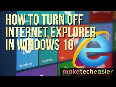 How to Turn Off Internet Explorer in Windows 10
