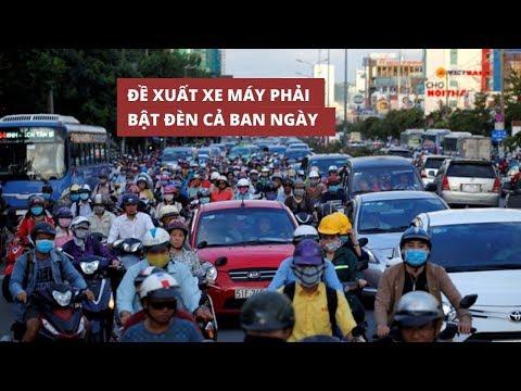 Bộ Giao thông vận tải đề xuất xe máy phải bật đèn cả ban ngày