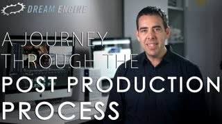 A Journey Through The Post-Production Process