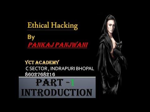 Ethical Hacking in Hindi - Part 1 | Introduction | By Pankaj Panjwani