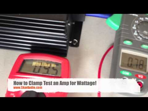 How To : Clamp Test an Amplifier for Wattage!!! (HD)