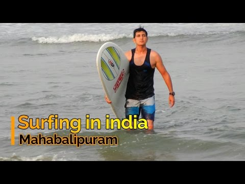 Best place for surfing in India    surfing in Mahabalipuram    india started surfing