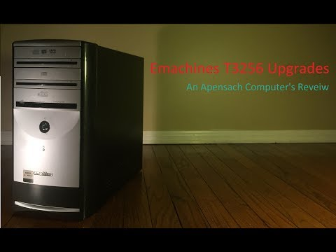 Emachines T3256 Upgrades & System Reveiw