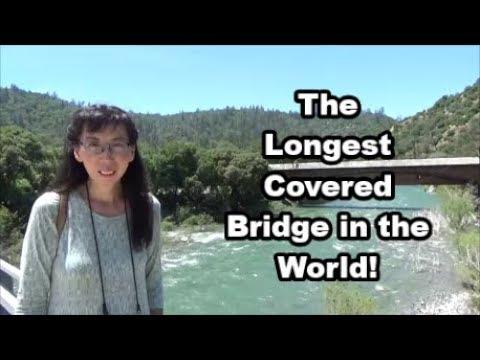 Bridgeport Covered Bridge - The Longest Covered Bridge in the World - Road Trip Day 10 Vlog 27