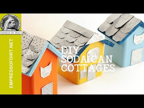 Soda Can Craft Tiny Tin-Roof Cottages