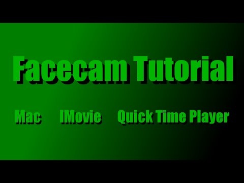 How to add FaceCam to gameplay videos (Mac / IMovie / QuickTime Player)