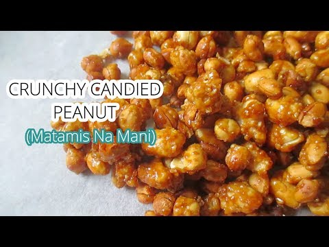 Crunchy Candied Peanuts |  Matamis na Mani Recipe