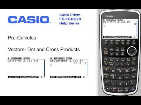 Vectors - Dot and cross products