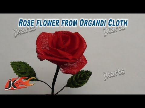 DIY How to make Rose Flower from Organdy Cloth JK Arts 213