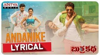 Andanike Lyrical || BurraKatha Songs || Aadi, Mishti Chakraborthy, Naira Shah |Diamond Ratnababu