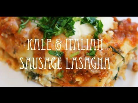 Kale & Italian Sausage Lasagna