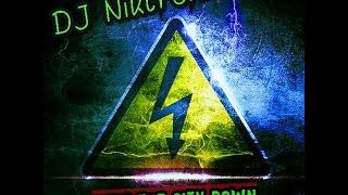 Dj Niktronic - Burn The City Down (best Of Electronics) Mix @19-5-17