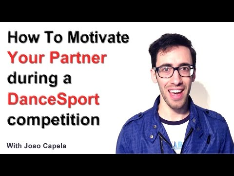 How to Motivate Your Partner During a Dancesport Competition