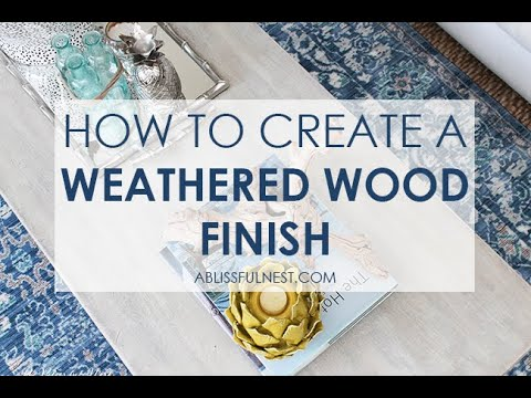 DIY Tutorial | How to Paint A Driftwood Weathered Wood Finish | A Blissful Nest