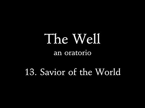 Tim Keyes - The Well '13. Savior of the world'