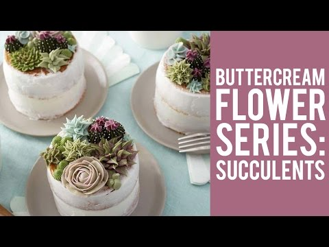 How to make Buttercream Flowers: Succulents