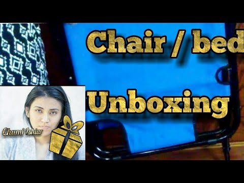 Unboxing Chair Bed Speed Mode
