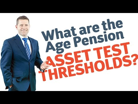 24 What are the Age Pension Asset Test Thresholds?