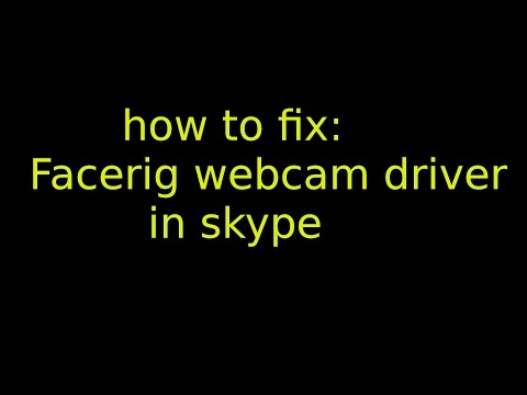 How to fix Facerig webcam not showing up in Skype