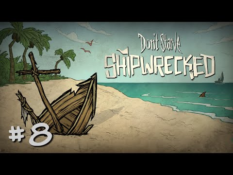 Don't Starve Shipwrecked #8 Shelters and Gardens