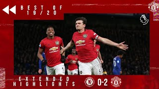 Best of 19/20 | Chelsea 0-2 Manchester United | Martial & Maguire head the Reds to victory in London